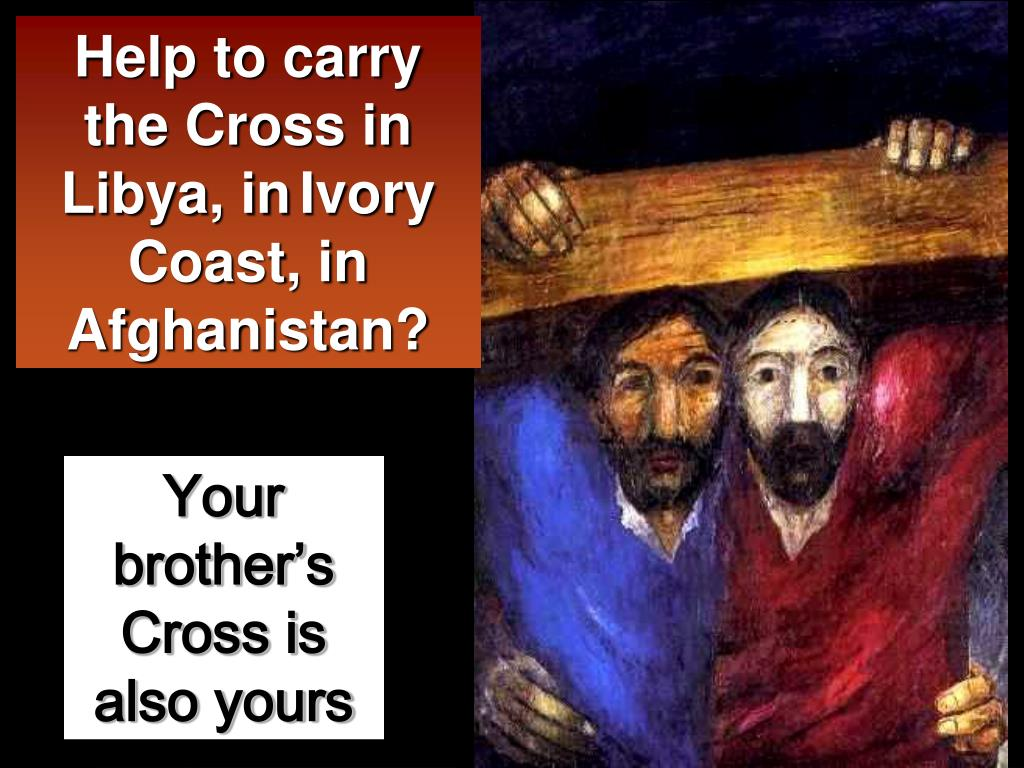 Help to carry the Cross in Libya, in