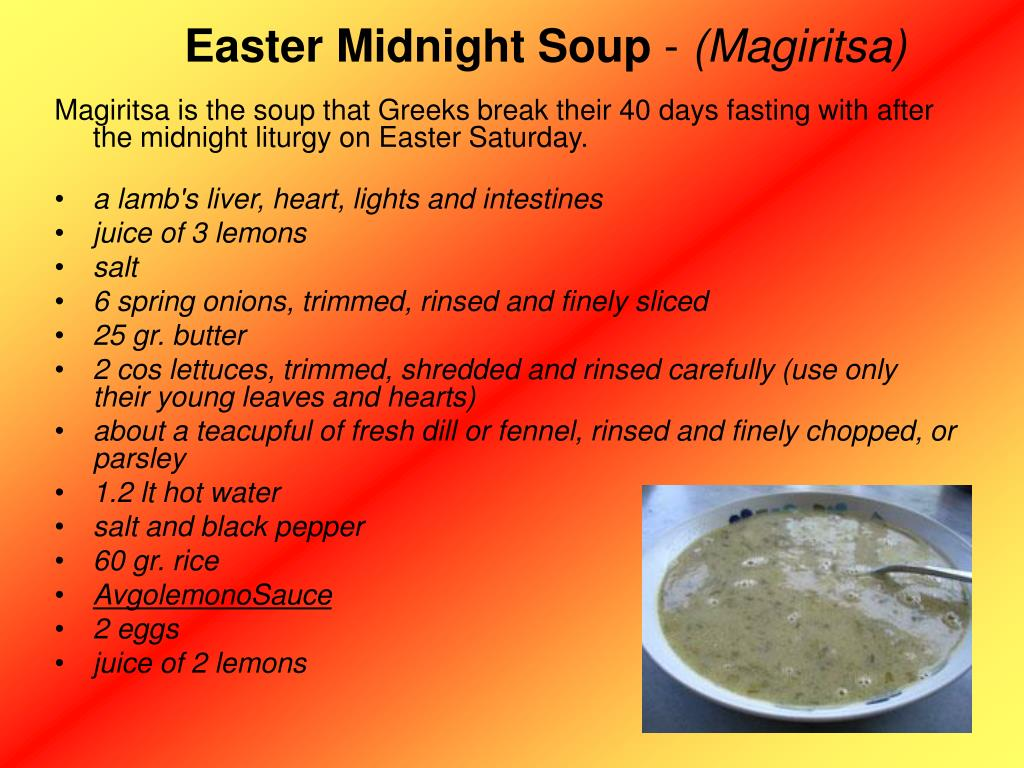 Easter Midnight Soup