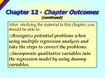 chapter 12 chapter outcomes continued