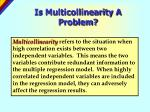 is multicollinearity a problem