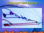 compound haul systems