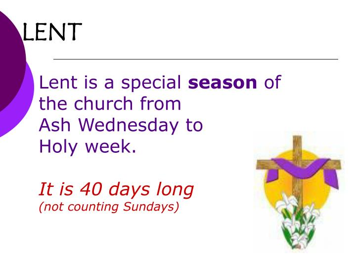 Lent is a special