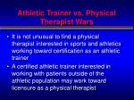 athletic trainer vs physical therapist wars