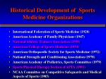 historical development of sports medicine organizations3