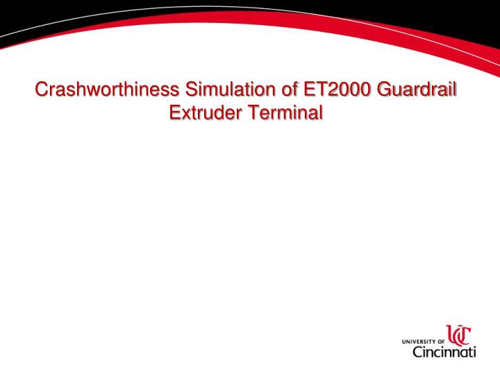 crashworthiness simulation of et2000 guardrail extruder terminal n.