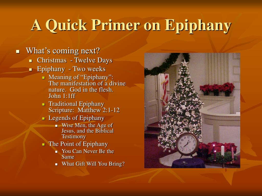 A Quick Primer on Epiphany