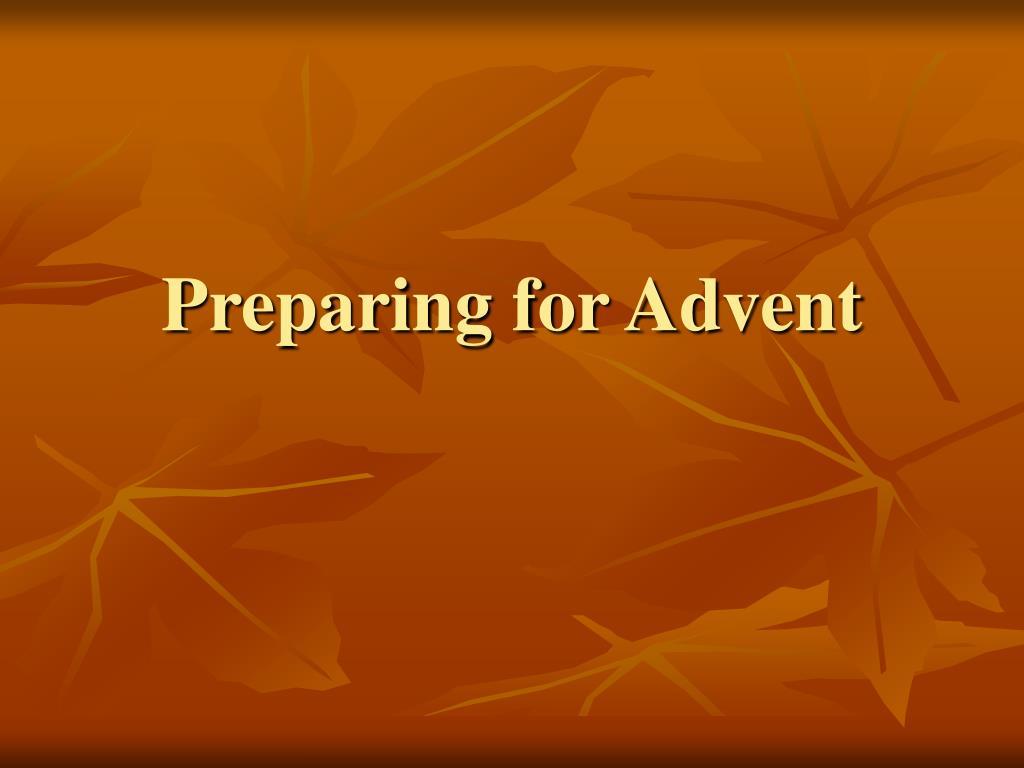 Preparing for Advent