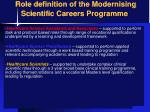 role definition of the modernising scientific careers programme