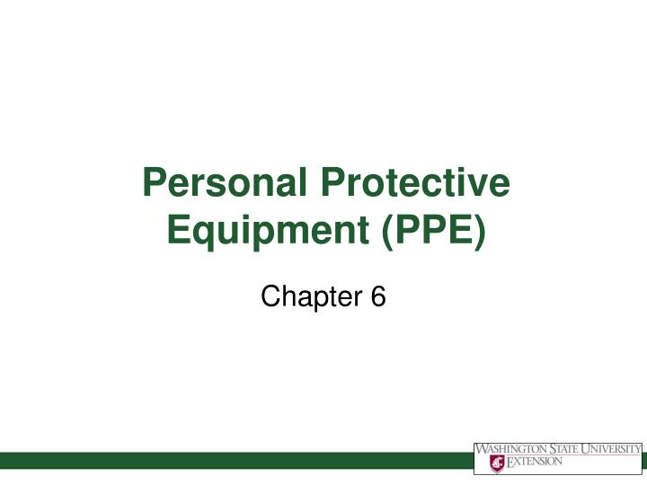 personal protective equipment ppe n.