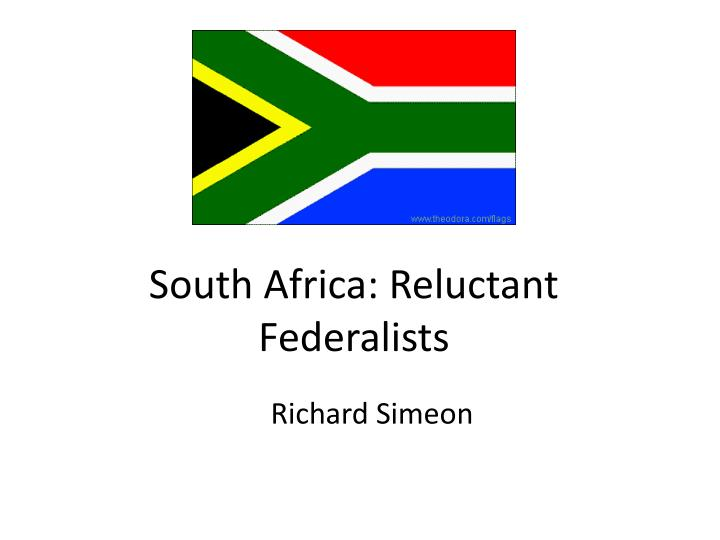 south africa reluctant federalists n.
