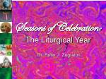 seasons of celebration the liturgical year5