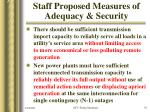 staff proposed measures of adequacy security