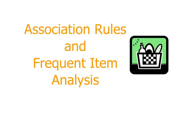 association rules and frequent item analysis n.