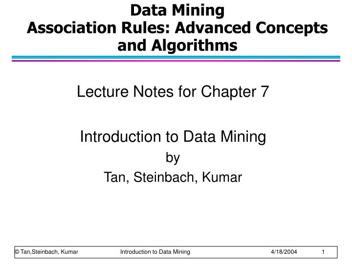 data mining association rules advanced concepts and algorithms n.
