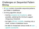 challenges on sequential pattern mining