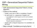 gsp generalized sequential pattern mining