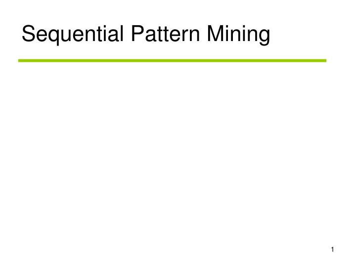 sequential pattern mining n.