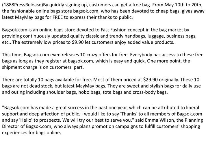 (1888PressRelease)By quickly signing up, customers can get a free bag. From May 10th to 20th, the fa...