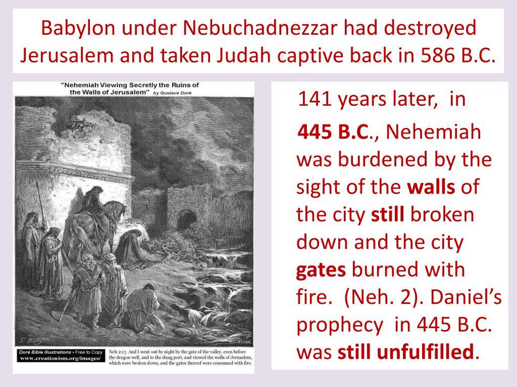 Babylon under Nebuchadnezzar had destroyed
