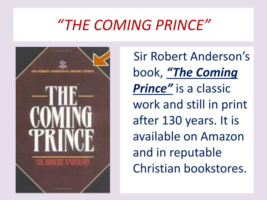 """""""THE COMING PRINCE"""""""