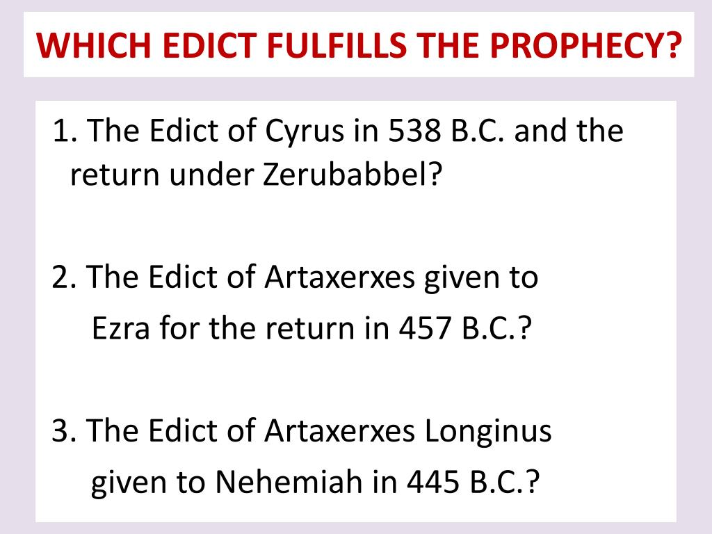 WHICH EDICT FULFILLS THE PROPHECY?