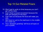 top 10 gut related fears