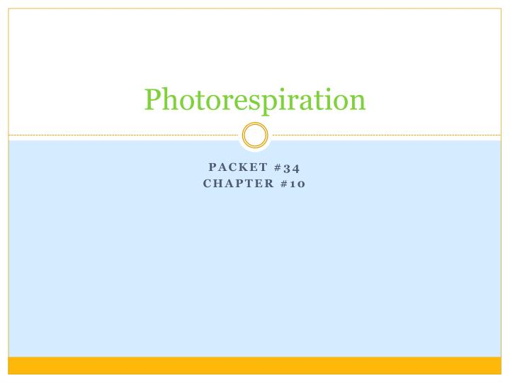 photorespiration n.