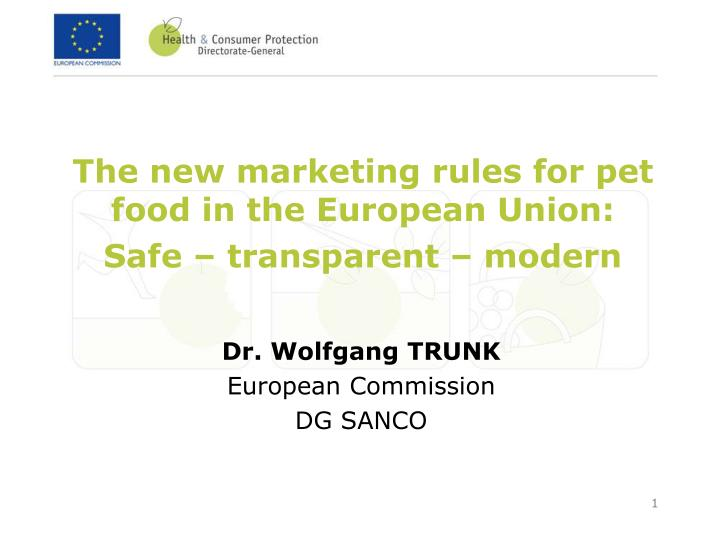 the new marketing rules for pet food in the european union safe transparent modern n.