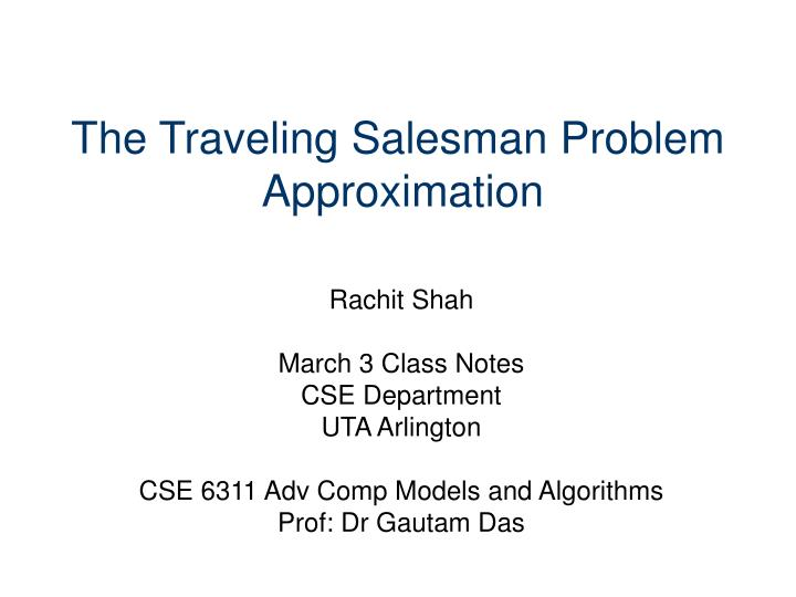 the traveling salesman problem approximation n.