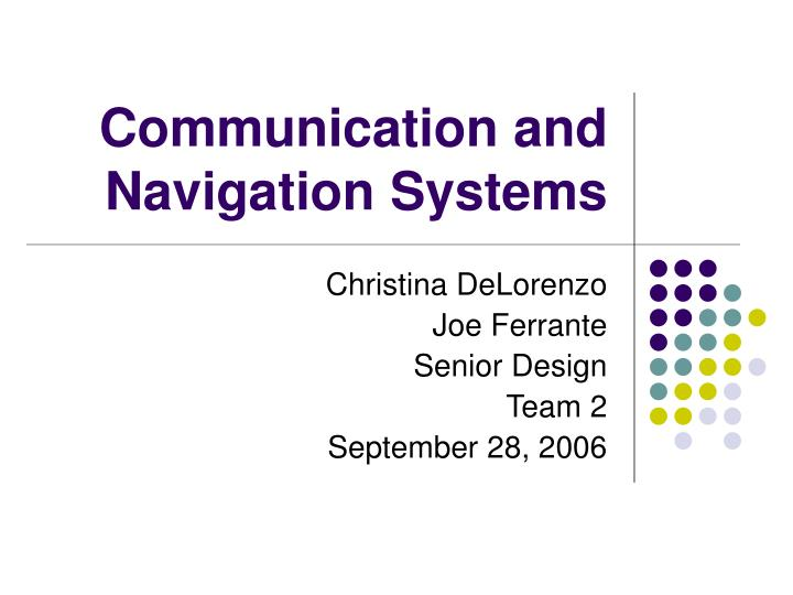 communication and navigation systems n.