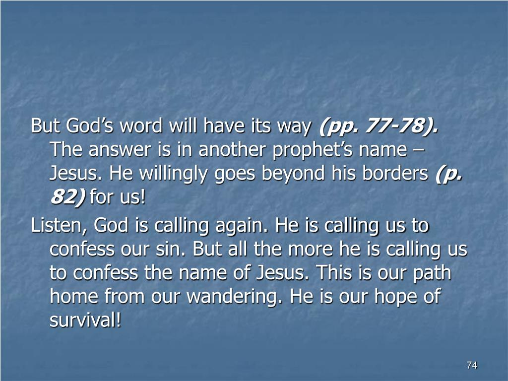 But God's word will have its way