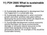 11 p2h 2005 what is sustainable development
