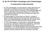 6 sp p4 p5 state 2 advantages and 2 disadvantages of using wind to make electricity