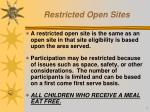 restricted open sites