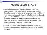 multiple service stac s