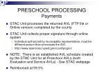 preschool processing payments