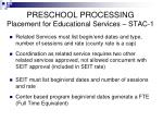 preschool processing placement for educational services stac 11