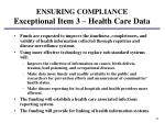 ensuring compliance exceptional item 3 health care data