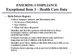 ensuring compliance exceptional item 3 health care data3