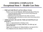 ensuring compliance exceptional item 3 health care data5