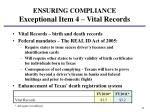 ensuring compliance exceptional item 4 vital records