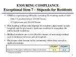ensuring compliance exceptional item 7 stipends for residents
