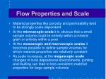 flow properties and scale