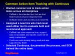 common action item tracking with continuus