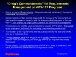 craig s commandments for requirements management on aps 137 programs
