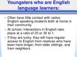 youngsters who are english language learners