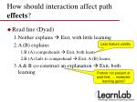 how should interaction affect path effects