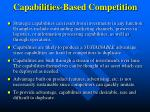 capabilities based competition