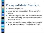 pricing and market structures