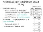 anti monotonicity in constraint based mining